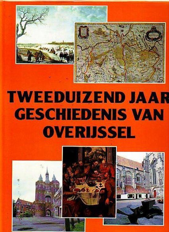 Tweeduizend jaar geschiedenis van overijssel - Klaas Jansma |