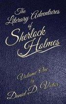 The Literary Adventures of Sherlock Holmes Volume 1