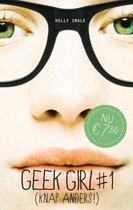Geek Girl 1 -   Knap anders!