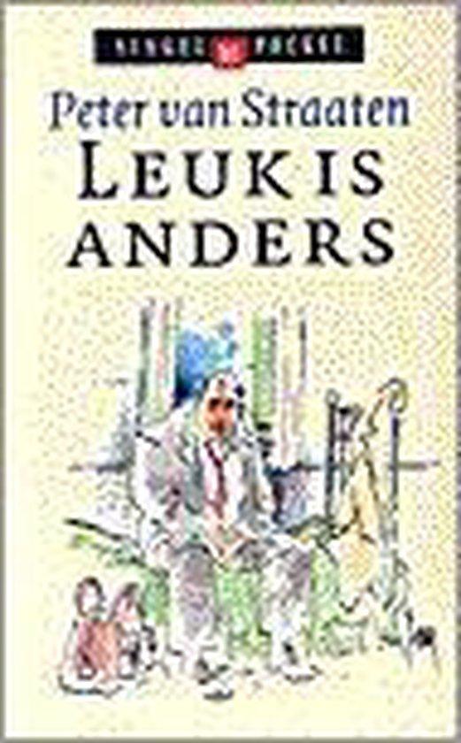 Leuk Is Anders - Peter van Straaten pdf epub