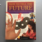 How To Tell The Future