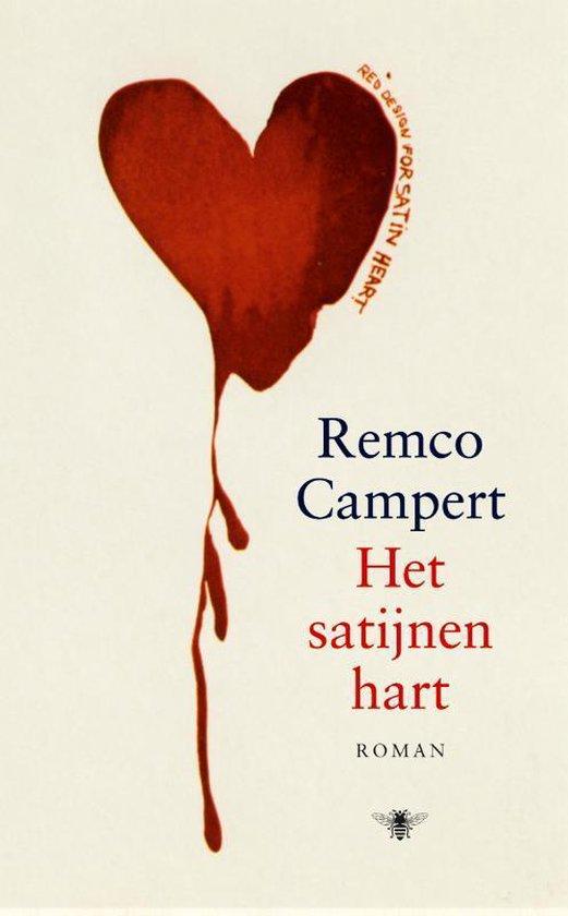 Het satijnen hart - Remco Campert | Fthsonline.com