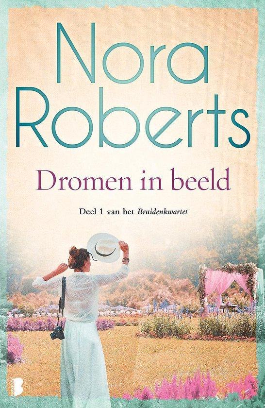 Bruidenkwartet 1 - Dromen in beeld - Nora Roberts pdf epub