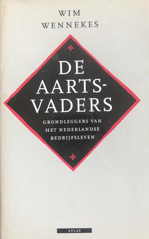 De aartsvaders - Wim Wennekes |