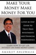Make Your Money Make Money For You