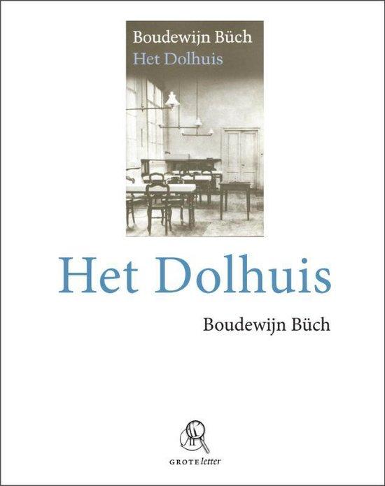 Het dolhuis - Boudewijn Buch | Fthsonline.com