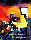 The Universe Has Your Back: Trust the Cosmos