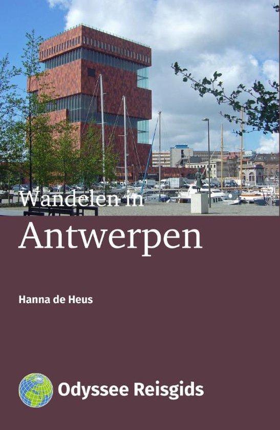 Odyssee reisgids - Wandelen in Antwerpen - Hanna de Heus | Readingchampions.org.uk