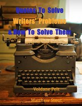 Quotes to Solve Writers' Problems & Keep Them Writing
