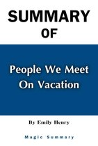 Summary and Study Guide of People We Meet on Vacation