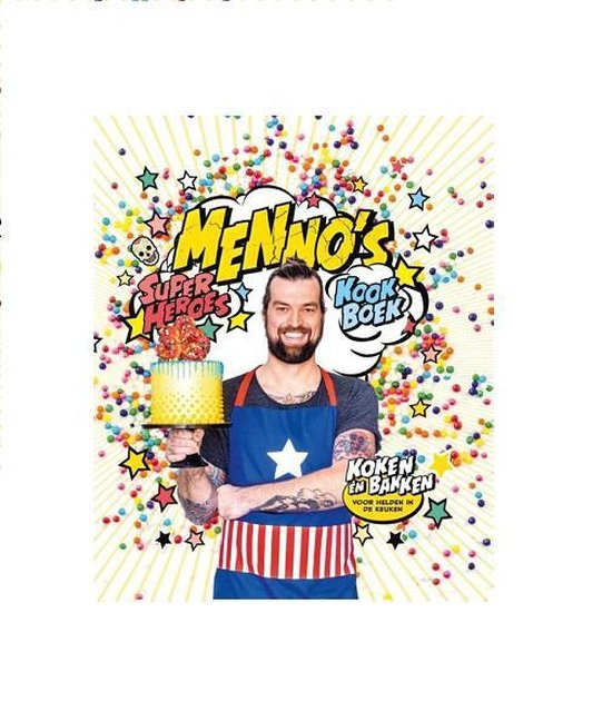 Menno's superheroes kookboek - Koning, M. de