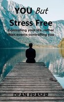 You But Stress Free