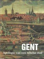 Gent. apologie van een rebelse stad.