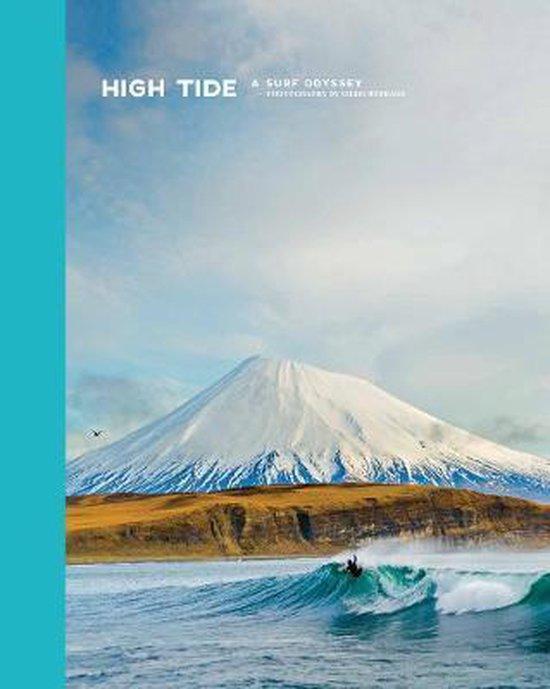 High Tide, a Surf Odyssey