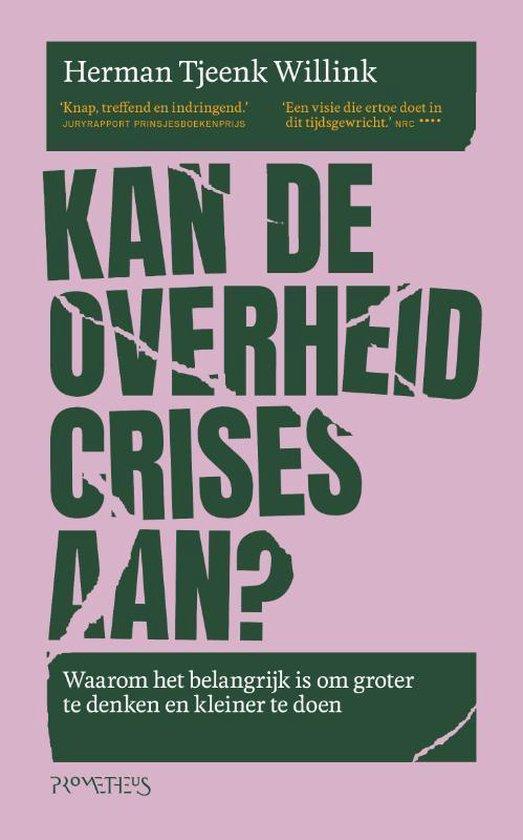 Boek cover Kan de overheid crises aan? van Herman Tjeenk Willink (Paperback)