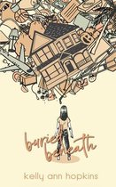 Buried Beneath