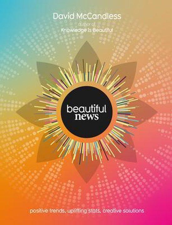 Boek cover Beautiful News van David McCandless (Paperback)