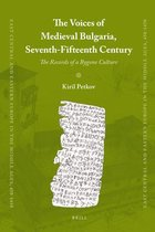 The Voices of Medieval Bulgaria, Seventh-Fifteenth Century