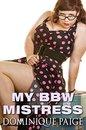 My BBW Mistress