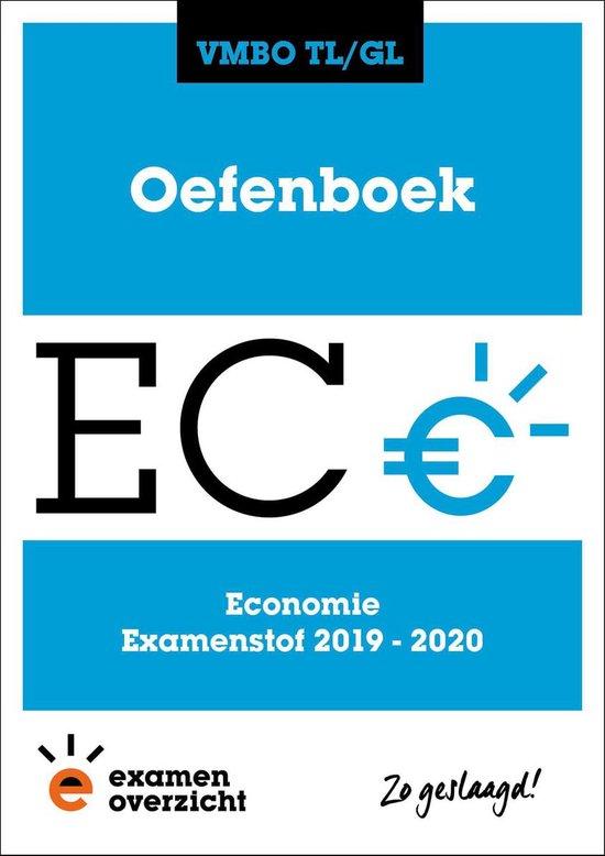 ExamenOverzicht - Oefenboek Economie VMBO TL/GL - ExamenOverzicht  