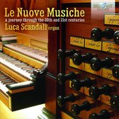 Le Nuove Musiche: A Journey Through The 20Th And 2