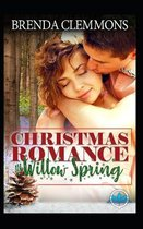 Christmas Romance in Willow Spring Series