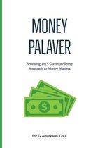 Money Palaver