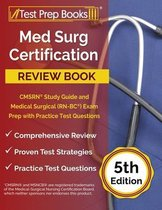 Med Surg Certification Review Book