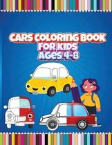 Cars Coloring Book for Kids - Ages 4-8