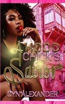 A Hood Chick's Savior