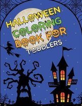 Halloween Coloring Book For Toddlers: Halloween Coloring Book