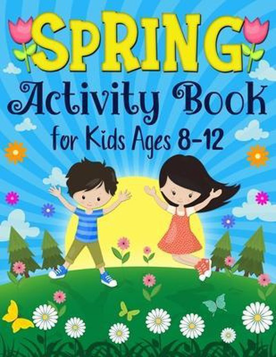 Spring Activity Book for Kids Ages 8-12