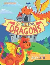 Dragons Coloring Book for Kids: Ages 4-8 - Cute Dragons Coloring Book for Children