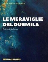 Le meraviglie del Duemila - Illustrata (Edizione italiana)
