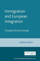 Boek cover Immigration and European Integration van Andrew Geddes