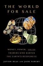 Boek cover The World for Sale van Javier Blas (Hardcover)