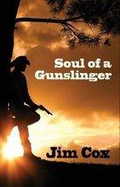 Soul of a Gunslinger