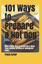 101 Ways to Prepare a Hot Dog