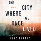 City Where We Once Lived, The