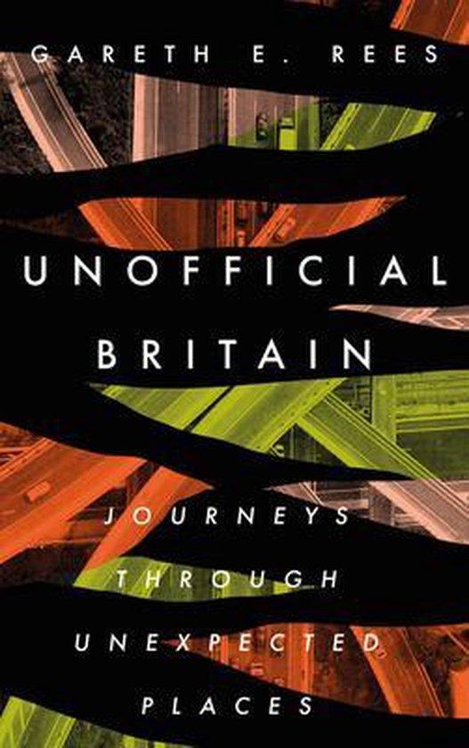 Boek cover Unofficial Britain van Gareth E. Rees (Hardcover)