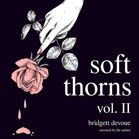 Boek cover Soft Thorns Vol. II van Bridgett Devoue (Onbekend)