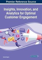 Insights, Innovation, and Analytics for Optimal Customer Engagement