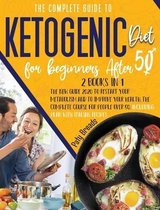 The Complete Guide to Ketogenic Diet For Begginers After 50