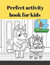 Coloring Book with Bluey - 123 Coloring Pages!!, Easy, LARGE, GIANT Simple Picture Coloring Books for Toddlers, Kids Ages 2-4, Early Learning, Preschool and Kindergarten
