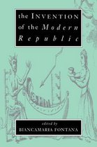 The Invention of the Modern Republic
