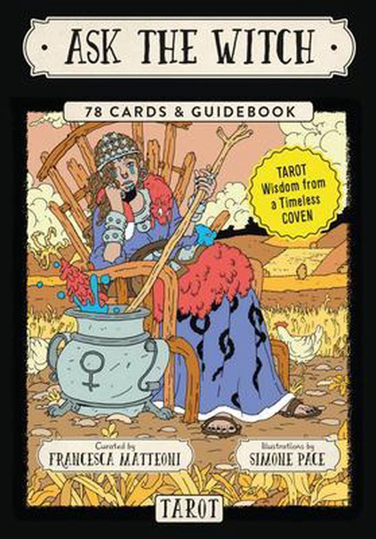 Ask the Witch Tarot: Tarot Wisdom from a Timeless Coven (78 Cards and Guidebook)