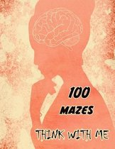 Think with Me: The Book of Mazes