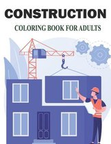Construction Coloring Book for Adults