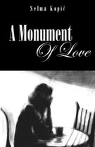 A Monument Of Love