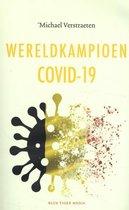 Wereldkampioen Covid-19